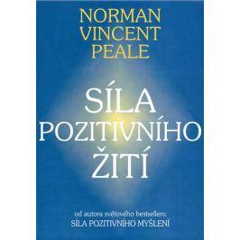 Peale Vincent Norman: Síla pozitivního žití