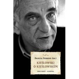 Stoková Danuta: Kieślowski o Kieślowském