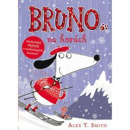 Smith Alex T.: Bruno na horách
