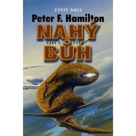 Hamilton Peter F.: Nahý bůh 2 - Útěk