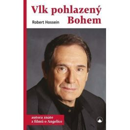 Hossein Robert: Vlk pohlazený Bohem