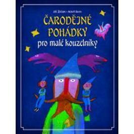 Žáček Jiří: Čarodějné pohádky pro malé kouzelníky