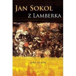 Lysák Jiří: Jan Sokol z Lamberka