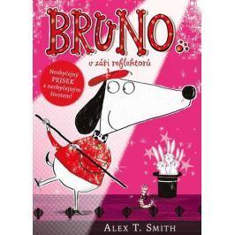 Smith Alex T.: Bruno v záři reflektorů