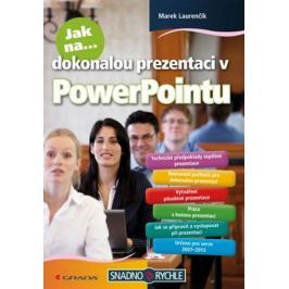 Laurenčík Marek: Jak na dokonalou prezentaci v PowerPointu