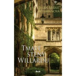 Wisemanová Ellen Marie: Tmavé stěny Willardu