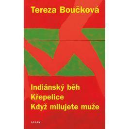 Boučková Tereza: Indiánský běh, Křepelice, Když milujete muže