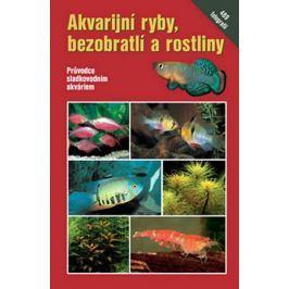 Schaefer Claus: Akvarijní ryby, bezobratlí a rostliny