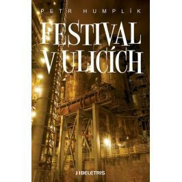Humplík Petr: Festival v ulicích
