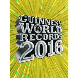 kolektiv autorů: Guinness World Records 2016 - nové rekordy