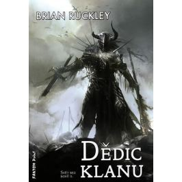 Ruckley Brian: Svět bez bohů 2 - Dědic klanu