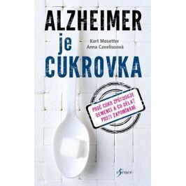 Mosetter Kurt, Caveliusová Anna: Alzheimer je cukrovka