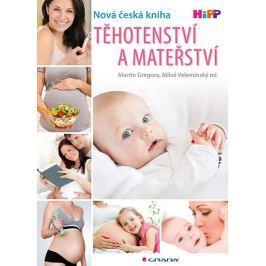 Gregora Martin, Velemínský Miloš ml.,: Těhotenství a mateřství