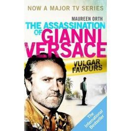 Orth Maereen: The Assassination of Gianni Versace: Vulgar Favours (Film Tie In)