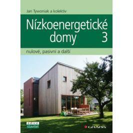 Tywoniak a kolektiv Jan: Nízkoenergetické domy 3 - nulové, pasivní a další