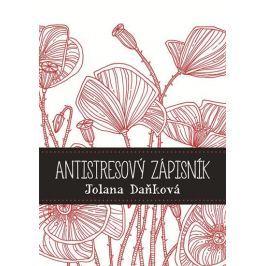 Daňková Jolana: Antistresový zápisník Hobby - ženy