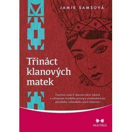 Samsová Jamie: Třináct klanových matek