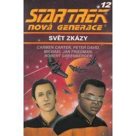 Carter Carmen: Star Trek: Nová generace 12: Svět zkázy