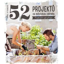 Oftringová Bärbel: 52 projektů na městskou zahradu