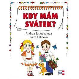 Zatloukalová Andrea, Kalinová Iveta,: Kdy mám svátek?