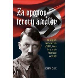 Cílek Roman: Za oponou teroru a války