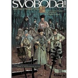 Pendanx Jean-Denis: Svoboda! I.+ II.