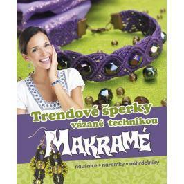 Trendové šperky vázané technikou makramé - náušnice * náramky * náhrdelníky