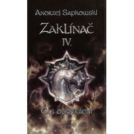 Sapkowski Andrzej: Zaklínač IV. - Čas opovržení