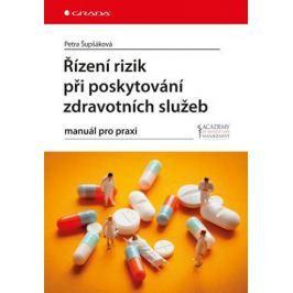 Šupšáková Petra: Řízení rizik při poskytování zdravotních služeb