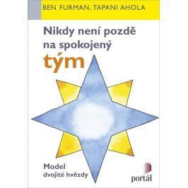 Furman Ben, Tapani Ahola,: Nikdy není pozdě na spokojený tým - Model dvojité hvězdy