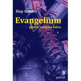 Gilbert Guy: Evangelium podle svatého lotra