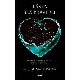 Summersová M. J.: Láska bez pravidel