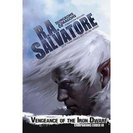 Salvatore R. A.: Venegance of the Iron Dwarf