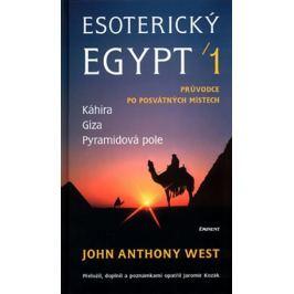 West John Anthony: Esoterický Egypt 1.