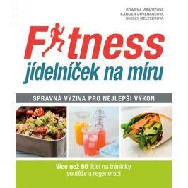 Visagieová Rowena, Meltzerová Shelly, Du: Fitness jídelníček na míru - Správná výživa pro nejlepší v