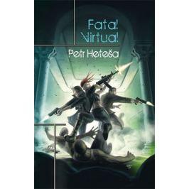 Heteša Petr: Fatal Virtual