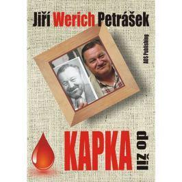 Werich Petrášek Jiří: Kapka do žil