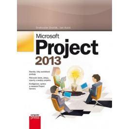 Dvořák Drahoslav, Kališ Jan,: Microsoft Project 2013