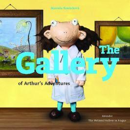Konárková Marcela: The Gallery of Arthur´s Adventures