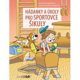 Pospíšilová Zuzana: Hádanky a úkoly pro sportovce šikuly