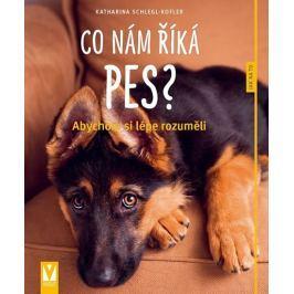 Schlegl-Koflerová Katharina: Co nám říká pes?