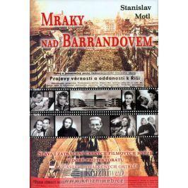 Motl Stanislav: Mraky nad Barrandovem - Sláva i zatracení českých filmových hvězd v době protektorát