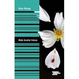 Kang Han: Kde kvete tráva