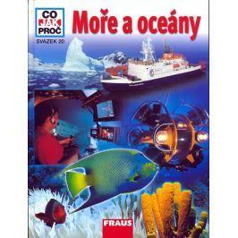 Crummenerl Rainer: Moře a Oceány - Co,Jak,Proč? - svazek 20