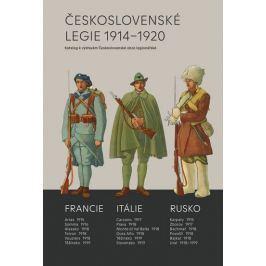 Mojžíš Milan: Československé legie 1914-1920 - Katalog k výstavám Československé obce legionářské