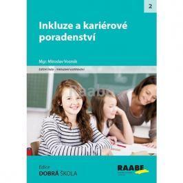 Vosmik Miroslav: Inkluze a kariérové poradenství