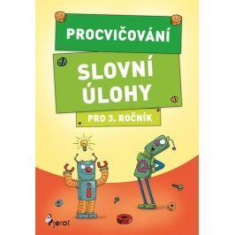 Šulc Petr: Procvičování - Slovní úlohy pro 3. ročník