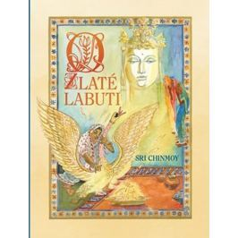 Chinmoy Sri: O zlaté labuti