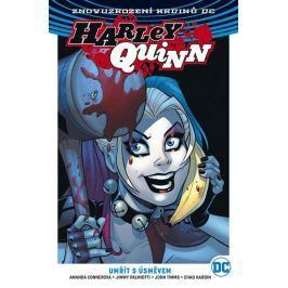 Connerová Amanda a kolektiv: Harley Quinn 1 - Umřít s úsměvem