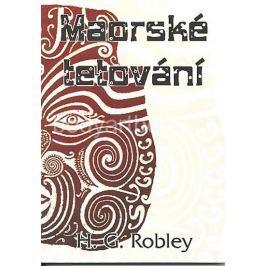 Robley H. G.: Maorské tetování